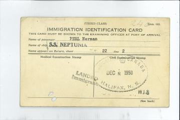 Immigration Identification Card, stamped on December 8, 1950, after Herman Perl disembarked from the S.S. Neptunia, at Nova Scotia, Halifax